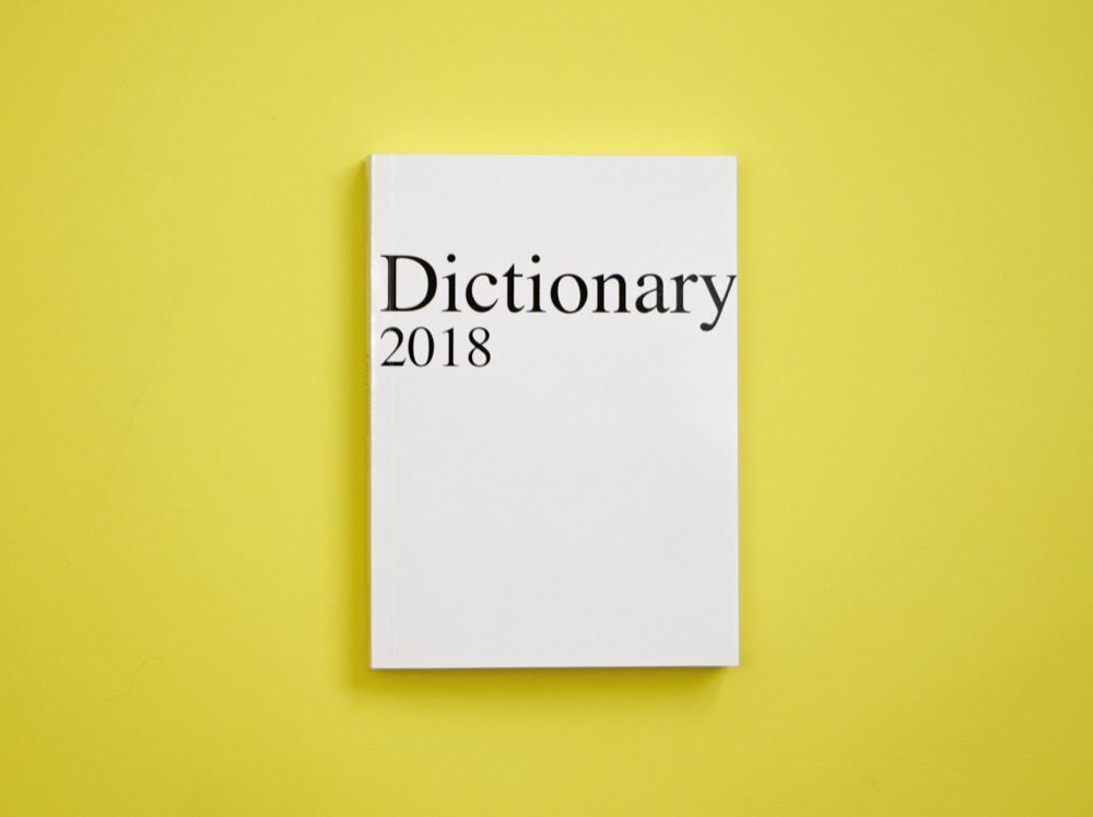 Claude Closky, 'Dictionary 2018,' 2017-2018, Paris: Rrose Editions. Digital print, 262 pages, 22 x 16 cm.