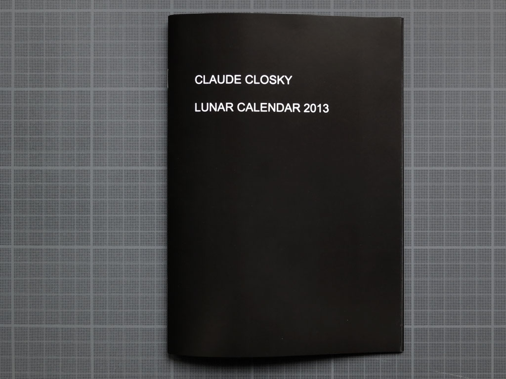 Claude Closky, 'Lunar Calendar 2013,' 2012, Paris: Galerie Laurent Godin. Black offset, 24 pages, 21 x 15 cm.