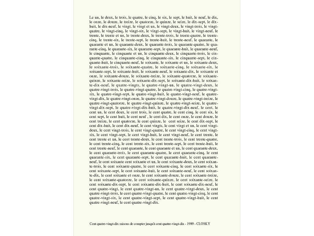 Claude Closky, 'Cent quatre-vingt-dix raisons de compter jusqu'à cent quatre-vingt-dix [A hundred and ninety reasons to count to a hundred and ninety]', 1989, laser print on paper, 29,7 x 21 cm.