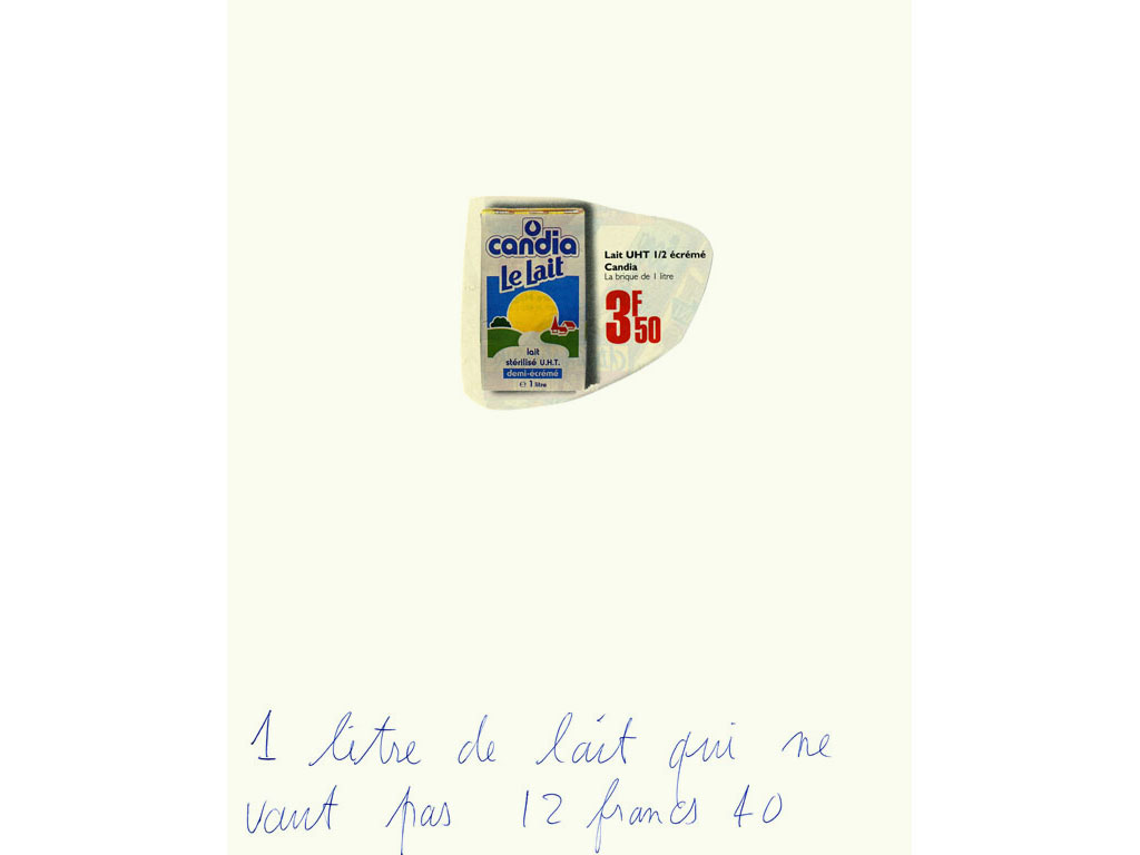 Claude Closky, '1 litre de lait qui ne vaut pas 12 francs 40 [1 litre of milk not worth 12 francs 40]', 1995, blue ballpoint pen and collage on paper, 30 x 24 cm.