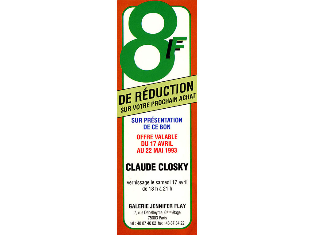 Claude Closky, '8 francs de réduction [8 Francs Off]', 1993, Paris: galerie Jennifer Flay, invitation card. Color offset, color offset, 14,5 x 5,5 cm.
