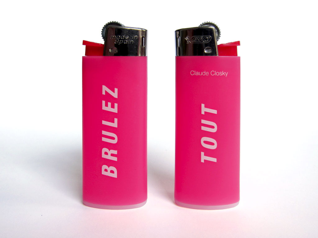 Claude Closky, 'Brûlez tout [Burn Everything]', 1999, lighter, Paris: Colette.