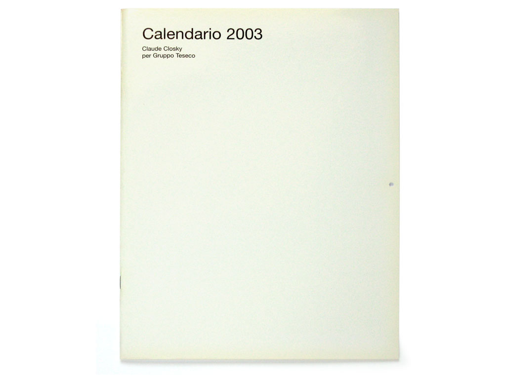 Claude Closky, 'Perfect Flowers', 2002, 2003 calendar. Pisa: Fondation Teseco per l'Arte, 24 pages.