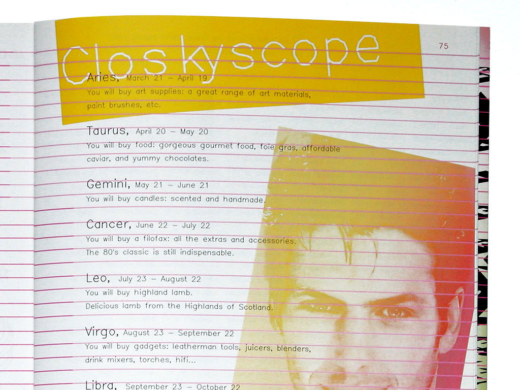 Claude Closky, 'Closkyscope', 2003, Paris: Le Colette, #1 (February), p. 75.