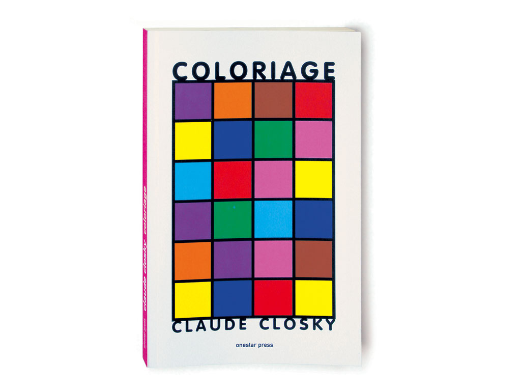 Claude Closky, 'Coloriage [Coloring book],' 2001, Paris: Onestarpress. Color offset, 150 pages, 22 x 16 cm.