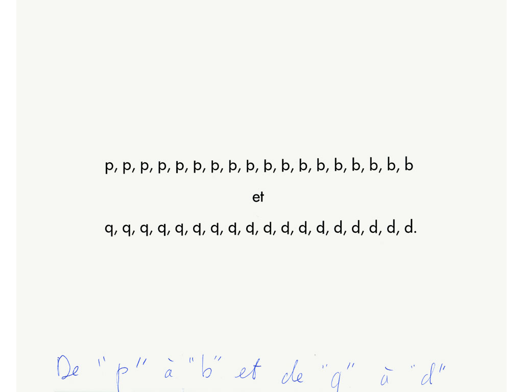 Claude Closky, 'De 'p' à  'b' et de 'q' à 'd' [from 'p' to 'b' and from 'q' to 'd']', 1993, bromide, 30 x 24 cm.