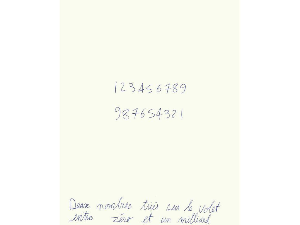 Claude Closky, 'Deux nombres triés sur le volet entre zéro et un milliard [two handpicked numbers between zero and one milliard]', 1990, ballpoint pen on paper, 30 x 24 cm.