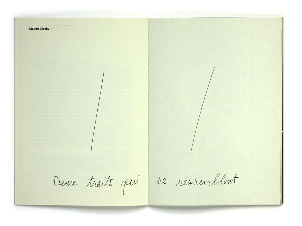 Claude Closky, 'Deux traits qui se ressemblent [Two lines that look alike]', 1994, Genève: Saint-Gervais Genève, in Version 1.0, pp. 12-13.