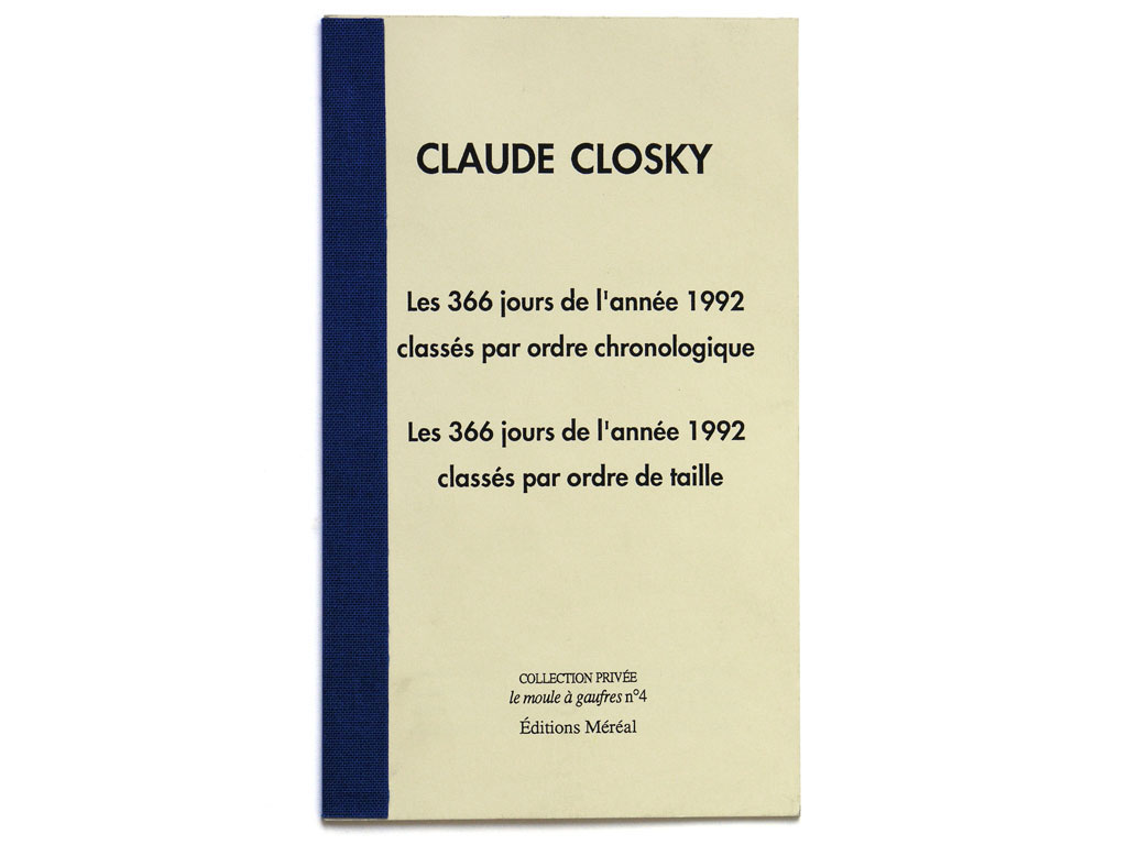Claude Closky, 'Les 366 jours de l'année 1992 classés par ordre de taille [The 366 Days of 1992 Classified by Size]', 1992, Paris: Méréal, 18 pages, 18,5 x 11 cm.