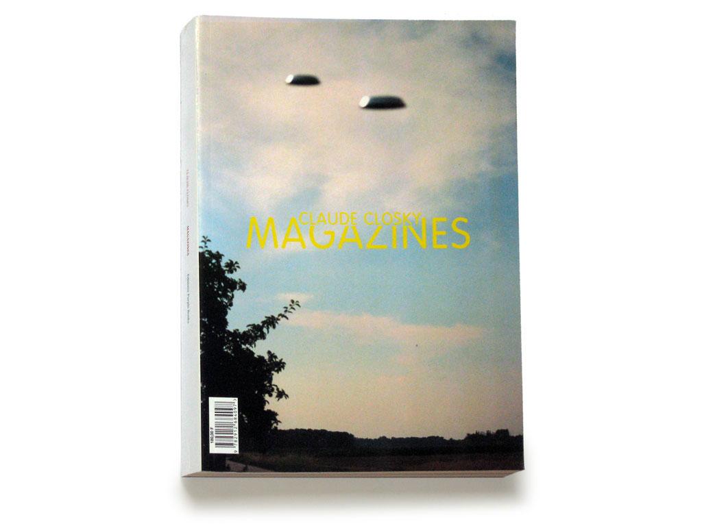 Claude Closky, 'Claude Closky - Magazines,' 1998, Olivier Zahm, Alexandra Midal, Paris: Purple Books, 576 pages, 27,5 x 20,5 cm.