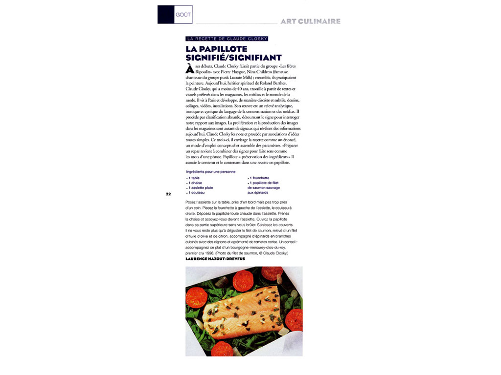 Claude Closky, 'La recette de Claude Closky [Claude Closky's recipe]', 2002, Paris: Beaux Arts magazine #214 (March), p. 22.