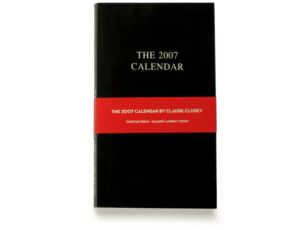 Claude Closky, 'The 2007 calendar', 2006, Paris: One star press / Galerie Laurent Godin, 80 pages, 18 x 11 cm..