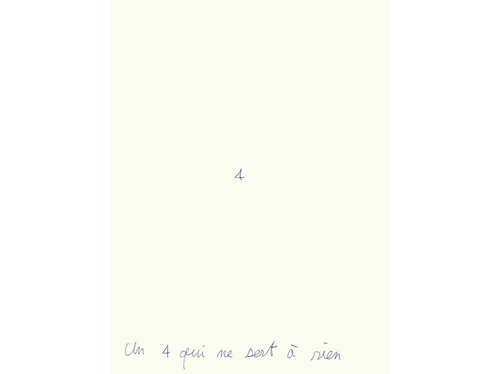 Claude Closky, 'Un 4 qui ne sert à rien [a pointless 4],' 1993, ballpoint pen on paper, 30 x 24 cm.