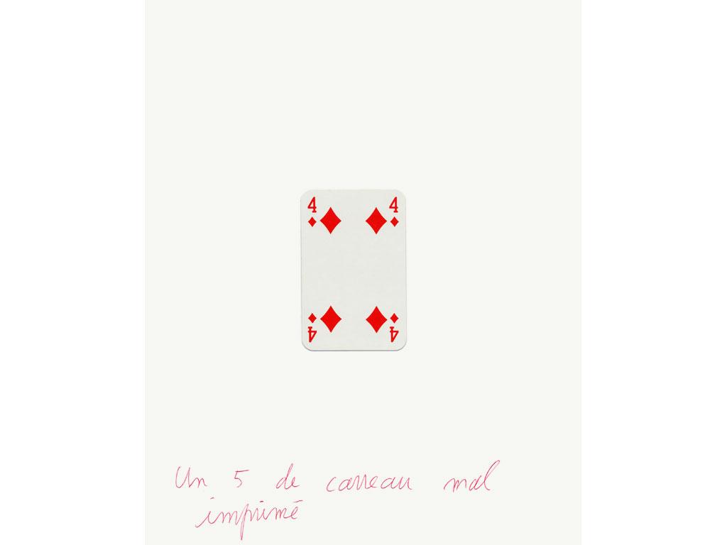 Claude Closky, 'Un 5 de carreau mal imprimé [A 5 of diamonds baddly printed]', 1994, ballpoint pen and collage on paper, 30 x 24 cm.