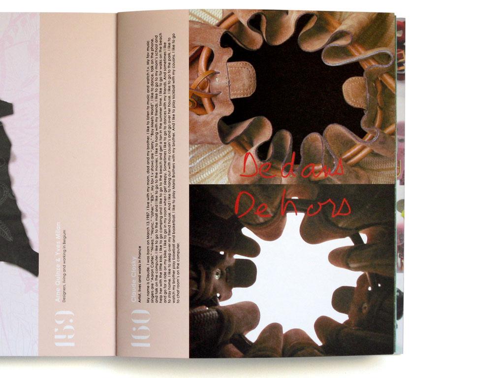Claude Closky, 'Dedans Dehors [Inside Outide]', 2004, Brussels: Delvaux, in '175:D', October, p. 160.