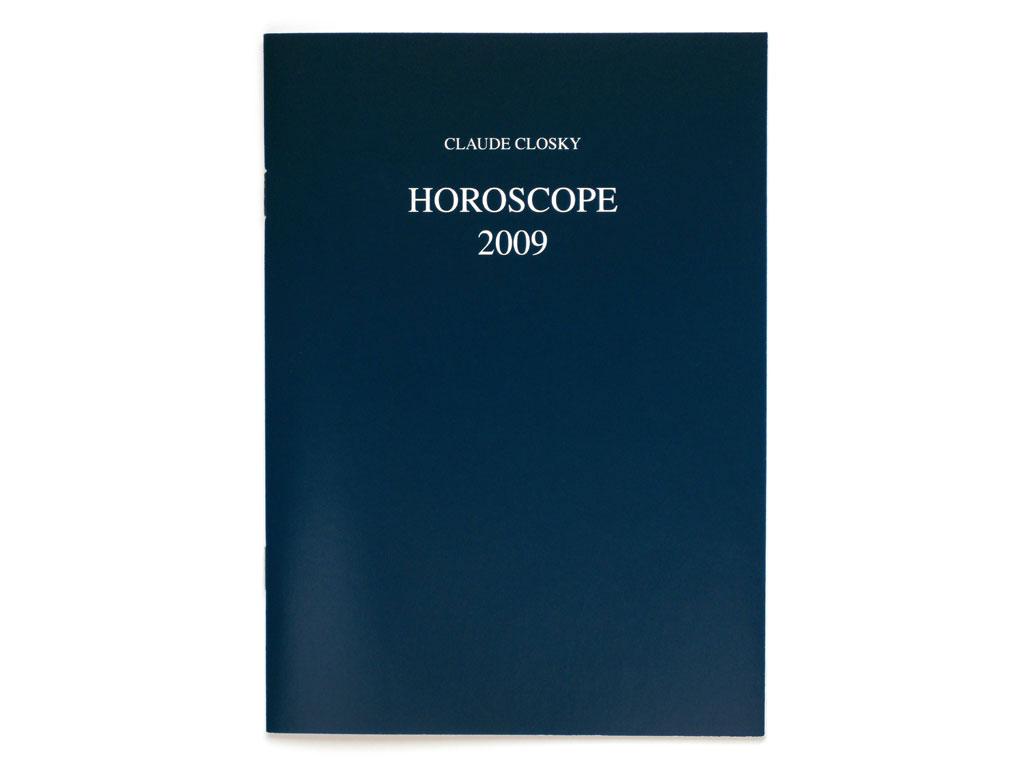 Claude Closky, 'Horoscope 2009', 2008, Paris: One star press / Galerie Laurent Godin, 32 pages, 21 x 15 cm.