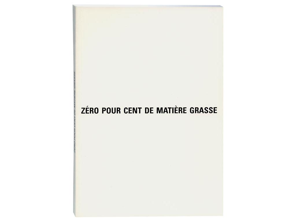 Claude Closky, 'Zéro pour cent de matière grasse [0% Fat]', 1991, Paris: Dare Dare, 52 pages, 21 x 15 cm.